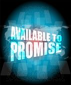 stock photo of promises  - available to promise words on digital screen - JPG
