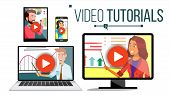 Video Tutorial Vector. Streaming Application. Online Education. Broadcasting. Conference Or Webinar. poster