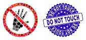 Mosaic Do Not Touch Icon And Grunge Stamp Seal With Do Not Touch Text. Mosaic Vector Is Created With poster