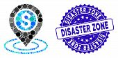 Mosaic Dollar Position Icon And Grunge Stamp Seal With Disaster Zone Phrase. Mosaic Vector Is Compos poster