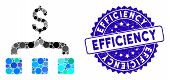 Mosaic Collect Money Icon And Corroded Stamp Seal With Efficiency Text. Mosaic Vector Is Formed With poster