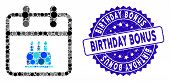 Mosaic Birthday Icon And Corroded Stamp Seal With Birthday Bonus Caption. Mosaic Vector Is Composed  poster