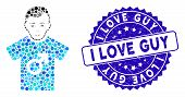 Mosaic Guy Icon And Rubber Stamp Watermark With I Love Guy Caption. Mosaic Vector Is Composed With G poster