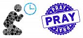 Mosaic Pray Time Icon And Rubber Stamp Seal With Pray Text. Mosaic Vector Is Designed With Pray Time poster