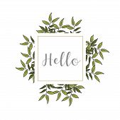 Hand Painted Poster With Leaves And Lettering.hand Drawn Lettering - Hello. Isolated On White Backgr poster