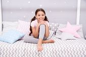 Wish Her Sweet Dreams. Girl Child Sit On Bed Her Bedroom. Kid Prepare Go To Bed. Pleasant Time Relax poster