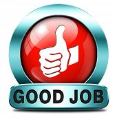 foto of job well done  - good job work well done excellent accomplishment Well done congratulations with your success - JPG
