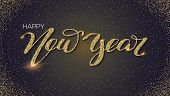 Happy New Year, Hand-lettering Text Of Greetings With Golden Dust, Shining Glitter. Card With Design poster
