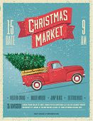 Vintage Styled Christmas Market Poster Or Flyer Template With Retro Red Pickup Truck With Christmas  poster