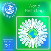 World Hello Day. Daisy Flower, Middle - Planet Earth. On The Petals - Word Hello In Various Language poster