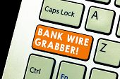 Text Sign Showing Bank Wire Transfer. Conceptual Photo Electronic Transfer Of Money Through Bank To  poster