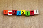 I Love Music, Sign Series for Bands, Musicians, Fans.