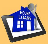 stock photo of borrower  - House Loans Home Tablet Showing Borrowing Repayments And Interest - JPG