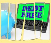 stock photo of debt free  - Debt Free Piggy Bank Showing No Debts And Financial Freedom - JPG
