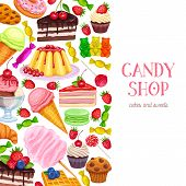 Confectionery And Sweets Layout, Menu Design. Vector Donut And Cotton Candy, Muffin, Waffles, Biscui poster