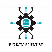 Big Data Scientist Icon Isolated On White Background. Big Data Scientist Icon Simple Sign. Big Data  poster
