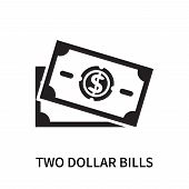 Two Dollar Bills Icon Isolated On White Background. Two Dollar Bills Icon Simple Sign. Two Dollar Bi poster
