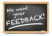 stock photo of reaction  - detailed illustration of a blackboard with we want your Feedback text - JPG