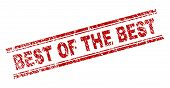 Best Of The Best Seal Print With Distress Texture. Red Vector Rubber Print Of Best Of The Best Text  poster