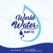 World Water Day Quote Letter On World Map Background. Letter World Water Day Letter For Element Desi poster