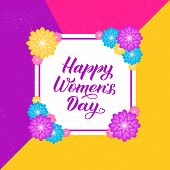 Happy Women's Day Calligraphy Lettering With Colorful Spring Flowers. Origami Paper Cut Style Vector poster