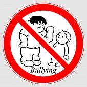 Bullying Sign. Bullying Circle Symbol. Prohibition Sign: No Bullying. Prohibition Sign: Bullying Is  poster