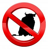 No Bull Concept Of A Bull In A Red Circle With A Line Through It. No Bull, Or Plain Speaking Concept poster