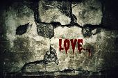 ������, ������: Love Bloody On Dirty Brick Wall With Vintage And Vignette Tone Horror And Scary Wall Background