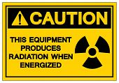 Caution Equipment Produces Radiation When Energized Symbol Sign,vector Illustration, Isolate On Whit poster