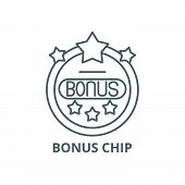 Bonus Chip Line Icon, Vector. Bonus Chip Outline Sign, Concept Symbol, Flat Illustration poster