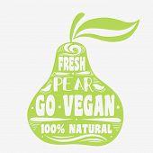 Постер, плакат: Vegan Typographic Print With Pear