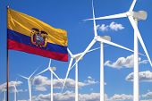 Ecuador Alternative Energy, Wind Energy Industrial Concept With Windmills And Flag - Alternative Ren poster