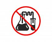 No Or Stop. Medicine Chemistry Lab Icon. Medical Laboratory Sign. Prohibited Ban Stop Symbol. No Che poster