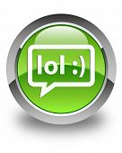 stock photo of lol  - Lol bubble chat icon glossy green round button - JPG