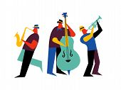 Jazz Band On Isolated White Background. Male Music Players With Saxophone, Double Bass And Trumpet. poster