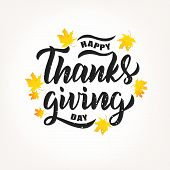 Happy Thanksgiving Hand Lettering Text. Typography For Logo, Icon, Card, Invitation And Banner Templ poster
