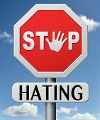 stock photo of stop bully  - stop hating start love tolerance and forgiveness forgive enemies no discrimination or racism - JPG