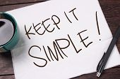 Keep It Simple. Motivational Text poster