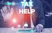 Conceptual Hand Writing Showing Tax Help. Business Photo Showcasing Assistance From The Compulsory C poster