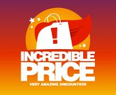 foto of incredible  - Incredible price - JPG