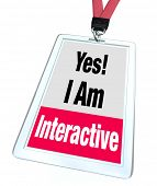 Yes I Am Interactive Badge Participate Get Involved Together