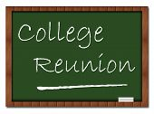 stock photo of reunited  - College Reunion text written on a greenboard - JPG