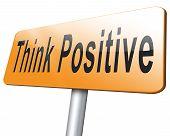 Постер, плакат: Think Positive Billboard Sign