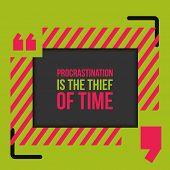 Постер, плакат: Quote About Procrastination Wise Massage About Work Vector Motivation Quote Grunge Poster Typogr