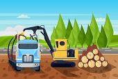 Forestry Logging Industry. Loading Wooden Logs In Truck, Vector Flat Cartoon Illustration. Industria poster