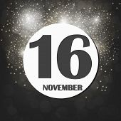 November 16 Icon. For Planning Important Day. Banner For Holidays And Special Days With Fireworks. S poster