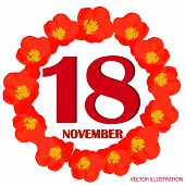 November 18 Icon. For Planning Important Day. Banner For Holidays And Special Days With Flowers. Eig poster