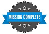 Mission Complete Blue Label. Mission Complete Isolated Seal. Mission Complete poster
