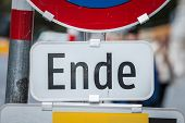 Roadsign In German Language With The Mention Ende. In German, Ende Stands For The End, As This Road  poster