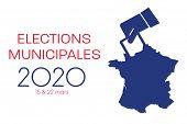 France Election. General Election. Municipal Election. French Colors. Text: Municipal Election (in F poster